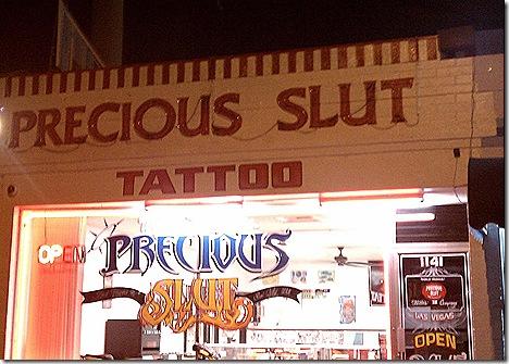 Precious Slut Tattoo